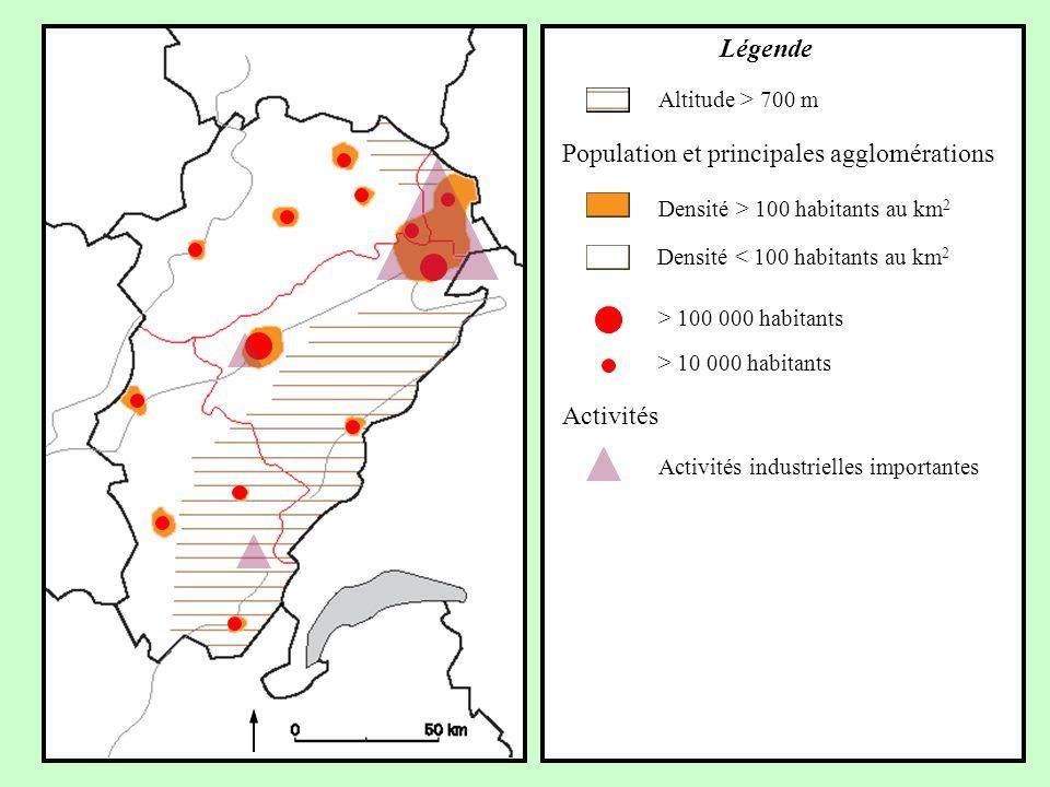 Activités Activités industrielles importantes > 10 000 habitants > 100 000 habitants Densité < 100 habitants au km 2 Population et principales agglomé