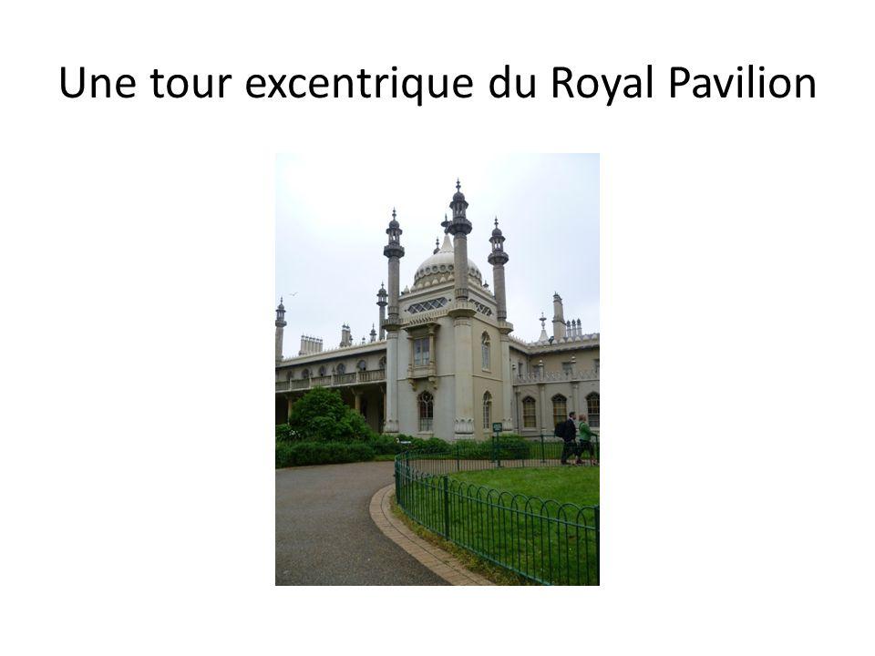 Une tour excentrique du Royal Pavilion