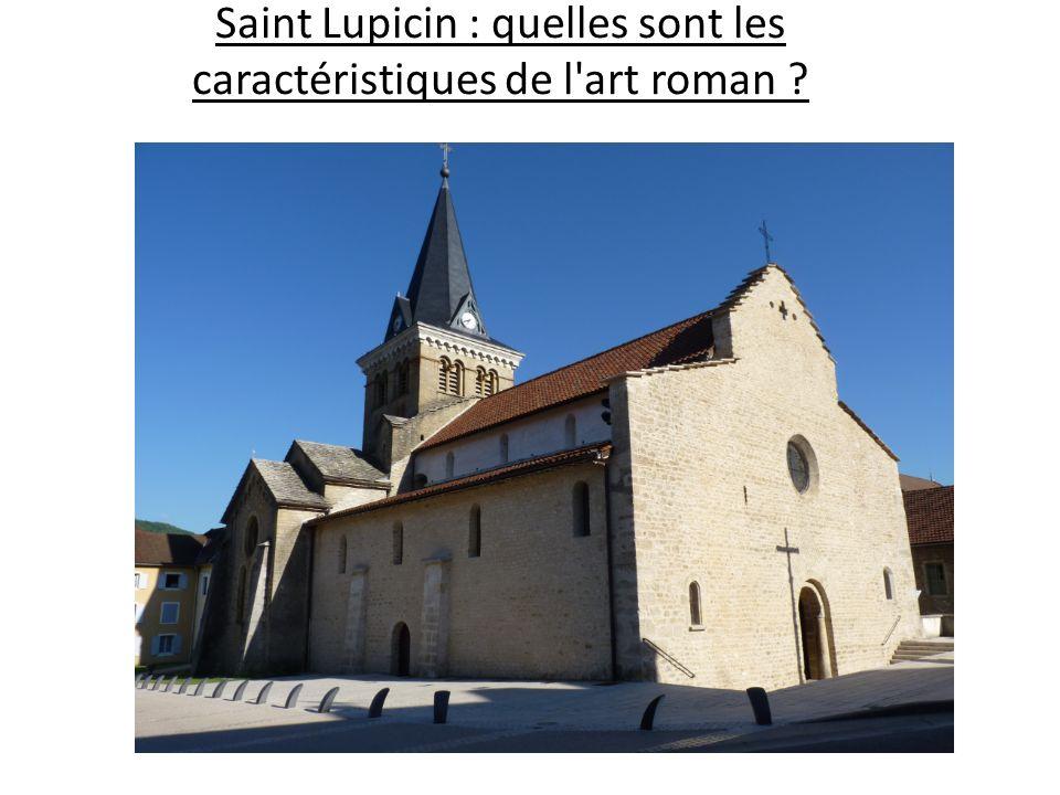 Saint Lupicin : quelles sont les caractéristiques de l'art roman ?
