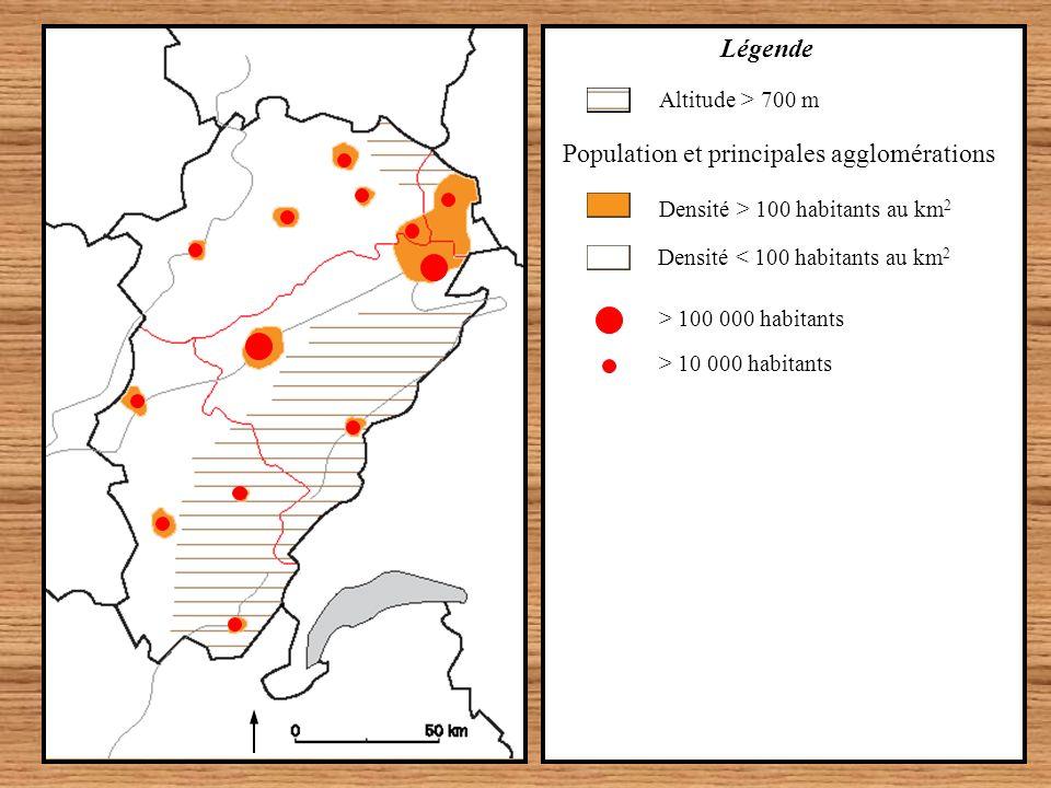 Densité < 100 habitants au km 2 Population et principales agglomérations Densité > 100 habitants au km 2 Altitude > 700 m Légende