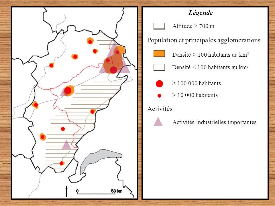 > 10 000 habitants > 100 000 habitants Densité < 100 habitants au km 2 Population et principales agglomérations Densité > 100 habitants au km 2 Altitu