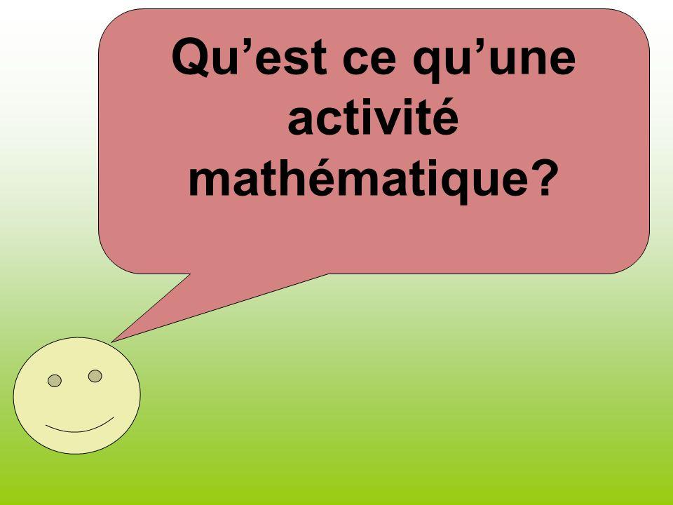 Quest ce quune activité mathématique?