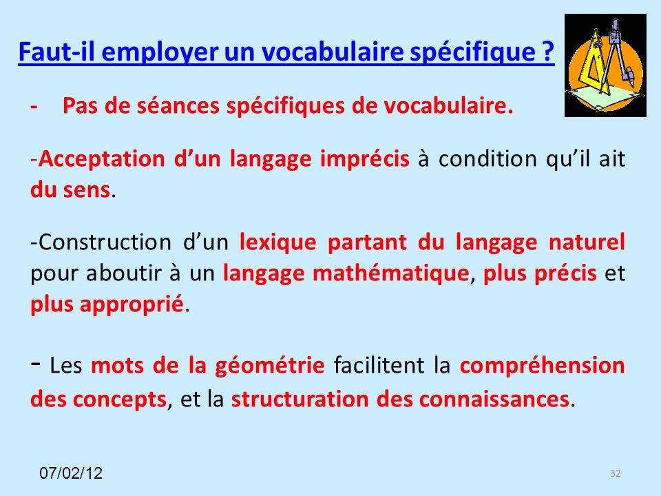 Faut-il employer un vocabulaire spécifique . 32 -Pas de séances spécifiques de vocabulaire.