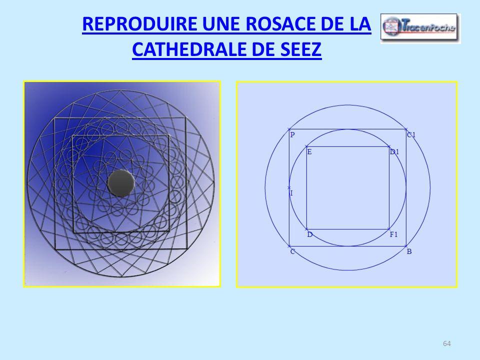 64 REPRODUIRE UNE ROSACE DE LA CATHEDRALE DE SEEZ