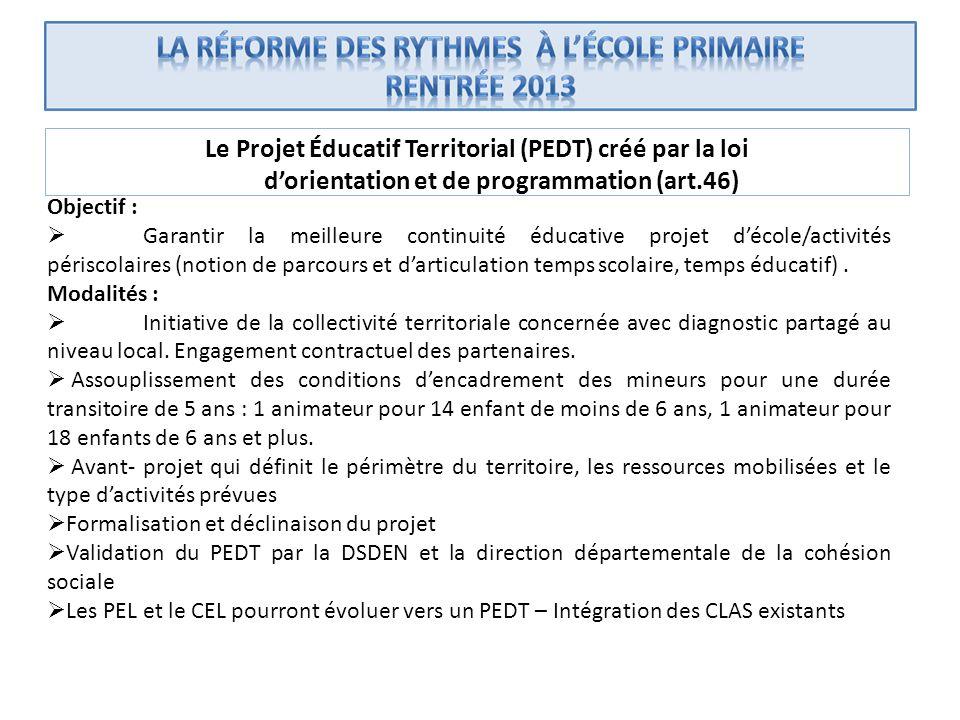 Objectif : Garantir la meilleure continuité éducative projet décole/activités périscolaires (notion de parcours et darticulation temps scolaire, temps