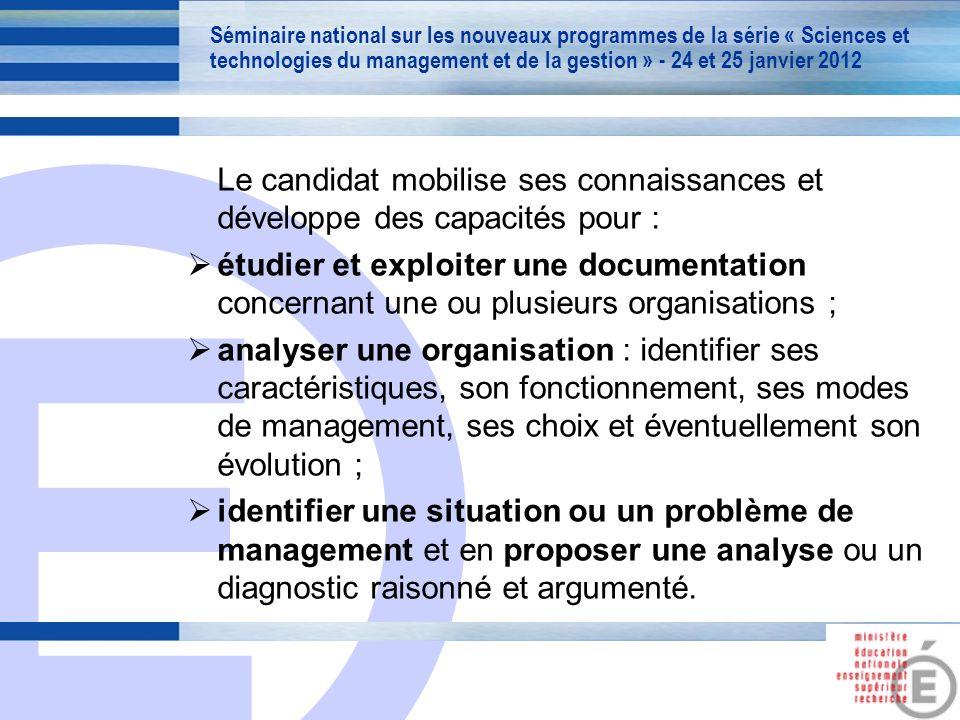 E 6 Le candidat mobilise ses connaissances et développe des capacités pour : étudier et exploiter une documentation concernant une ou plusieurs organi
