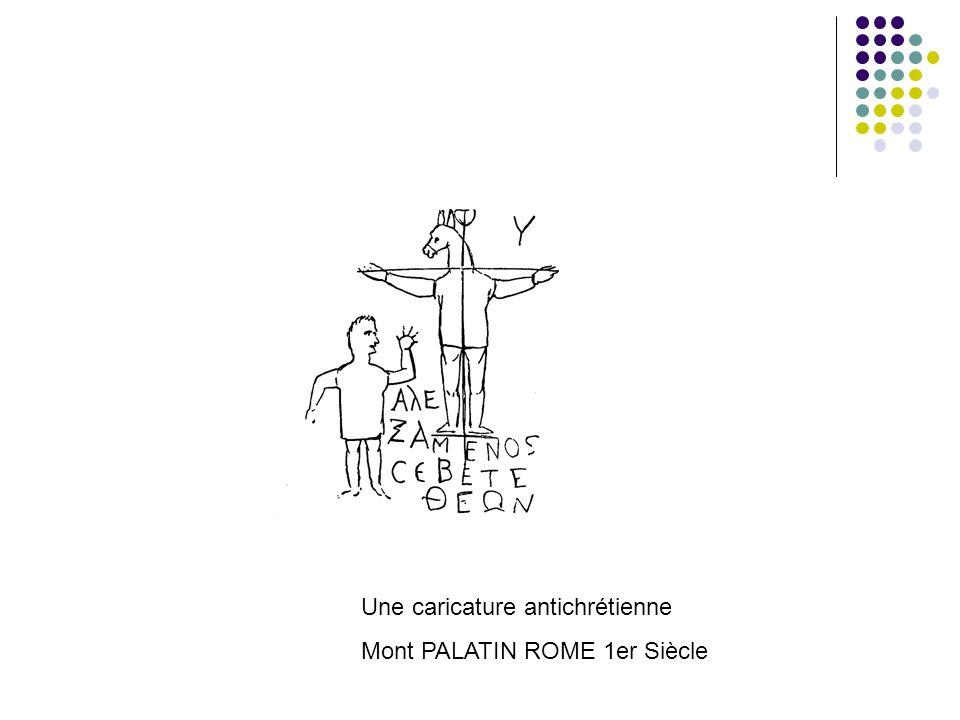 Une caricature antichrétienne Mont PALATIN ROME 1er Siècle