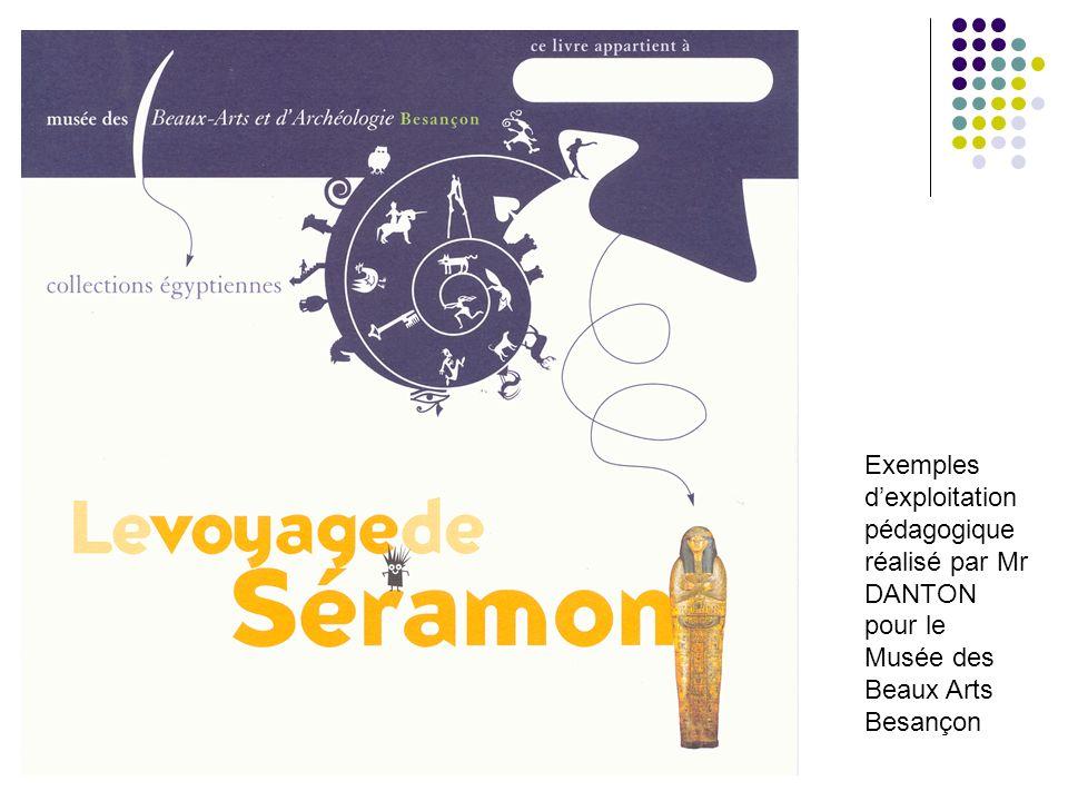 Exemples dexploitation pédagogique réalisé par Mr DANTON pour le Musée des Beaux Arts Besançon