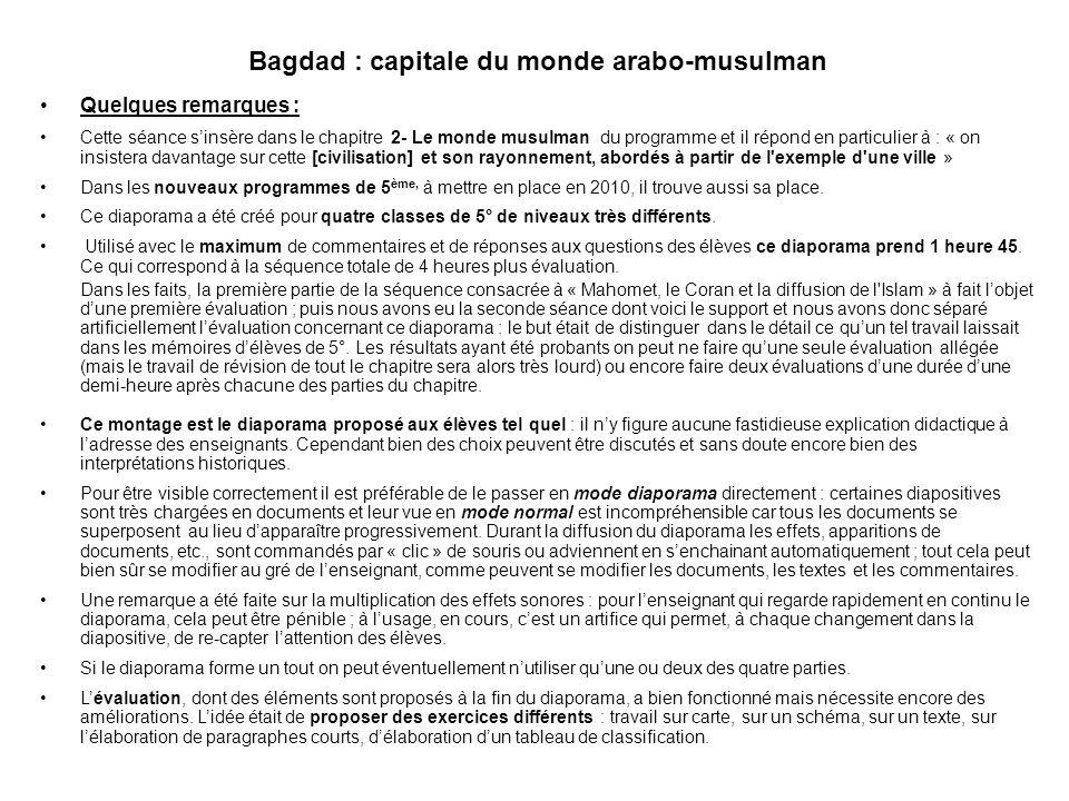 Bagdad A travers létude du plan de la ville IV- Les fonctions dune ville arabe 21 (… et encore …) La quatrième des quatre parties (quatrième diaporama)