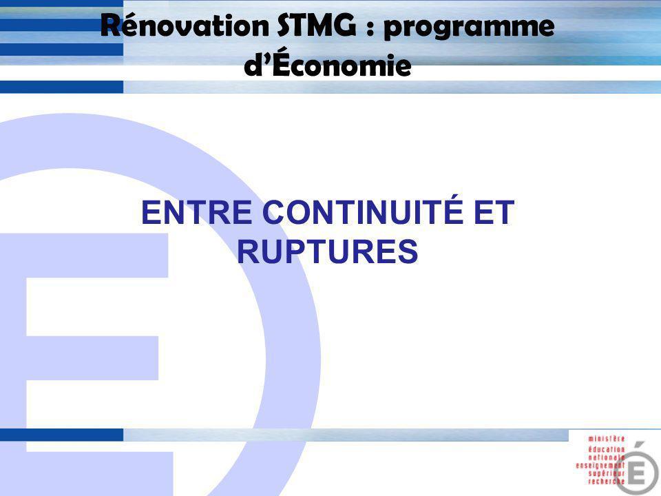 E 2 Rénovation STMG : programme dÉconomie 1.