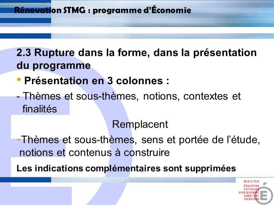 E 18 Rénovation STMG : programme dÉconomie THÈMESNOTIONSCONTEXTE ET FINALITES V.