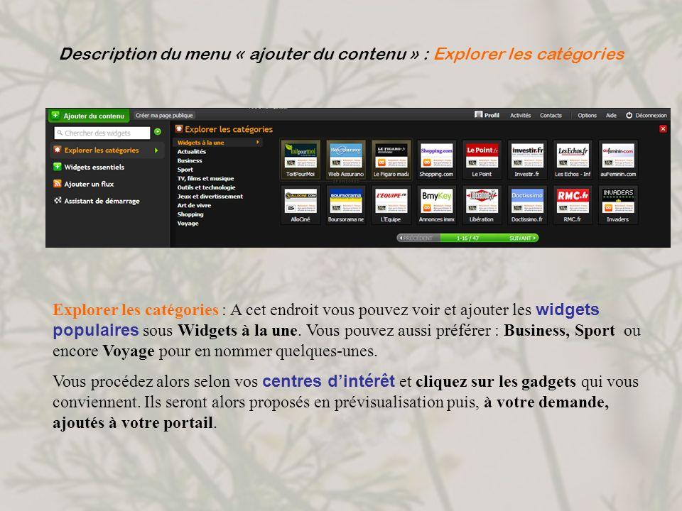 Description du menu « ajouter du contenu » : Explorer les catégories Explorer les catégories : A cet endroit vous pouvez voir et ajouter les widgets p