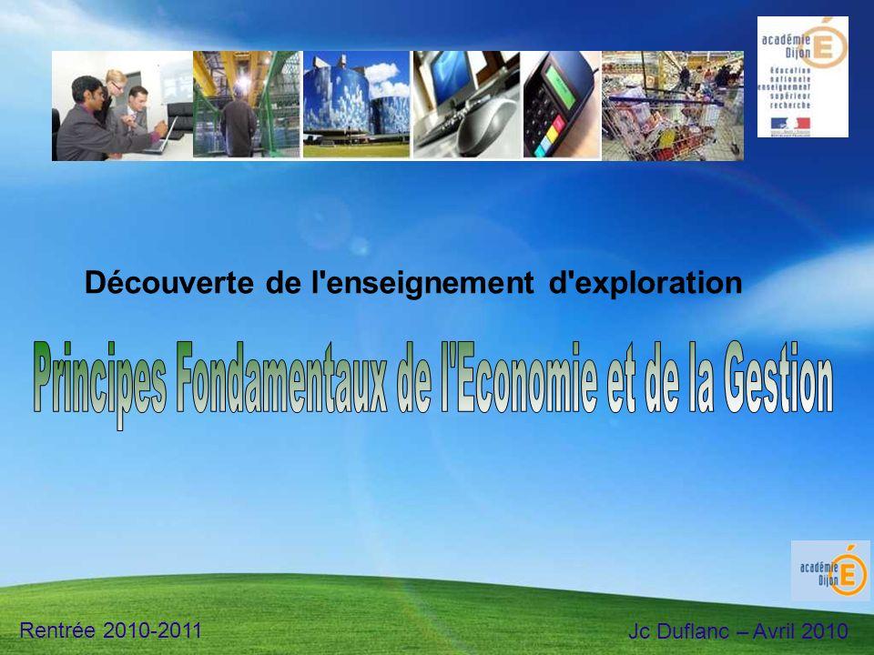 Découverte de l'enseignement d'exploration Rentrée 2010-2011 Jc Duflanc – Avril 2010