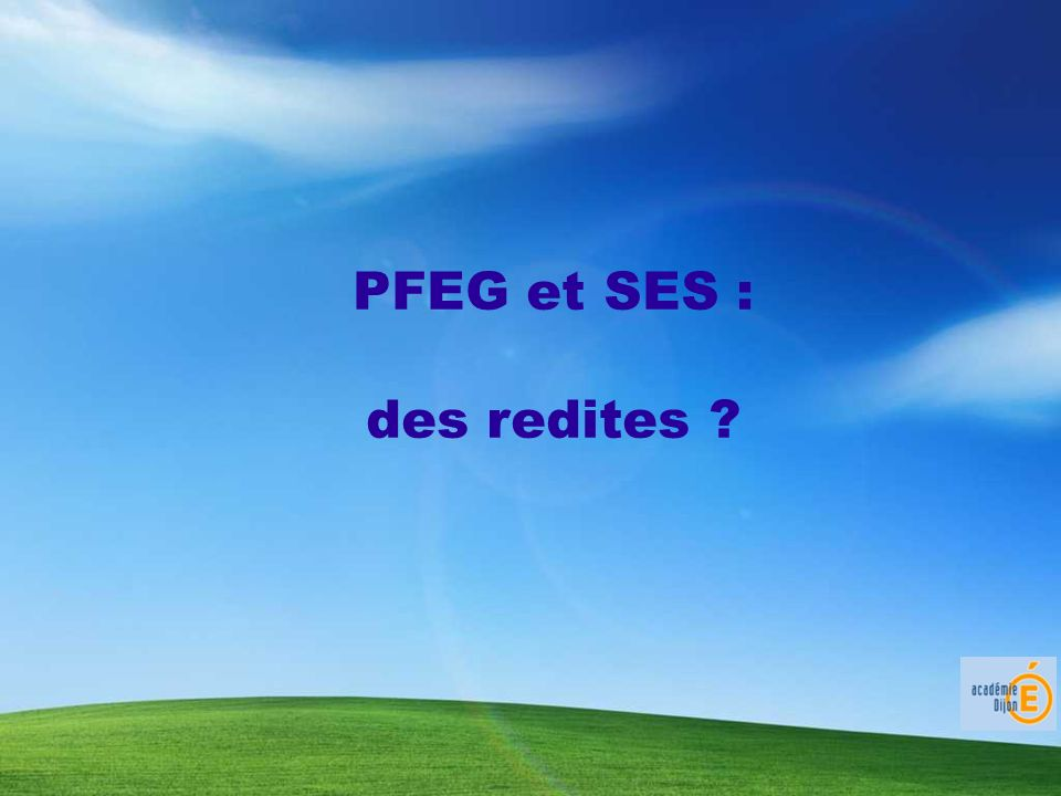 PFEG et SES : des redites
