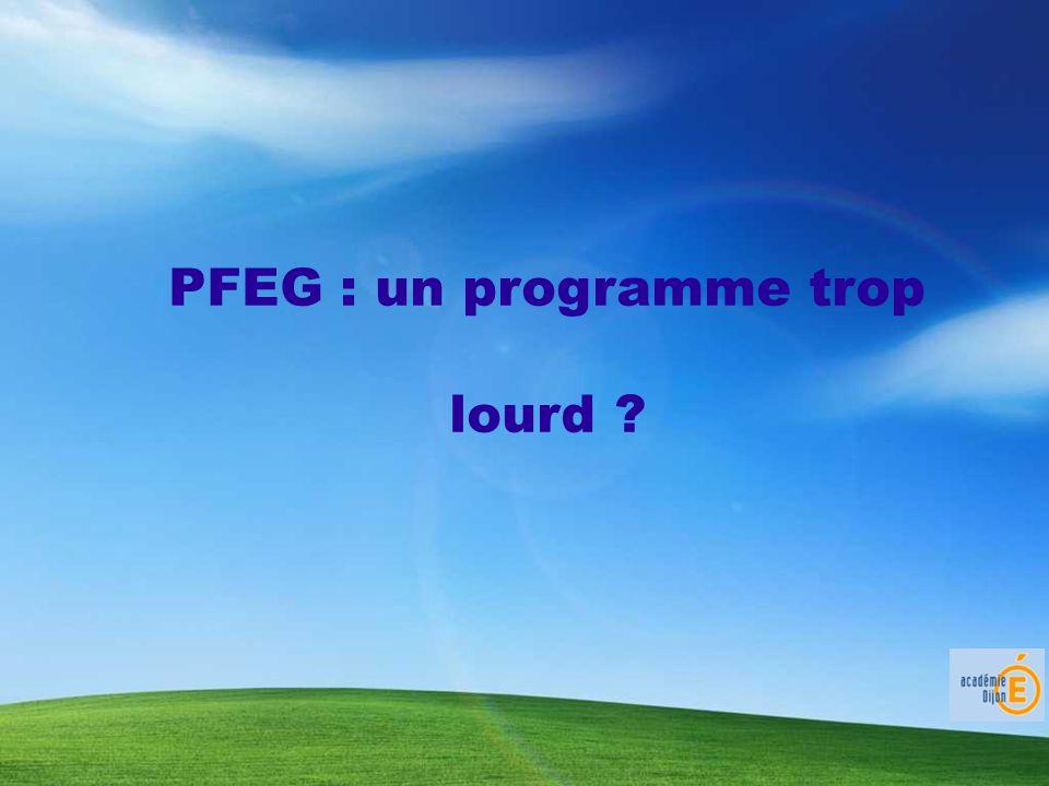 PFEG : un programme trop lourd ?