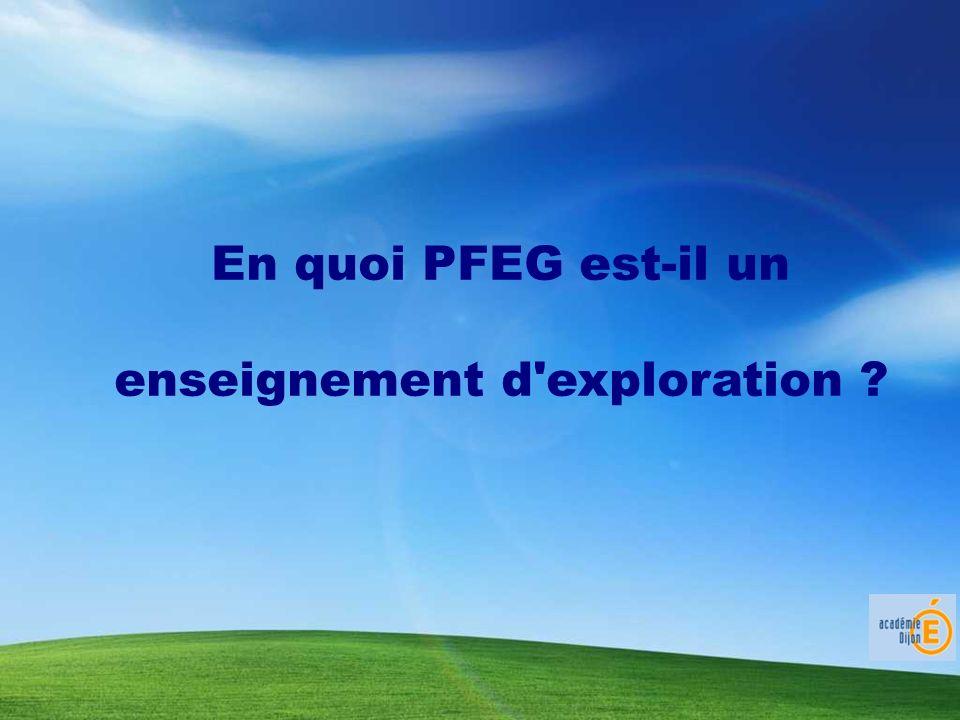 En quoi PFEG est-il un enseignement d'exploration ?