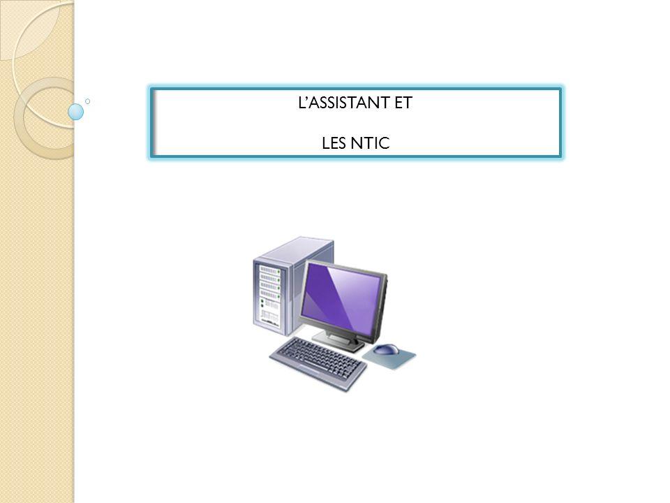 LASSISTANT ET LES NTIC