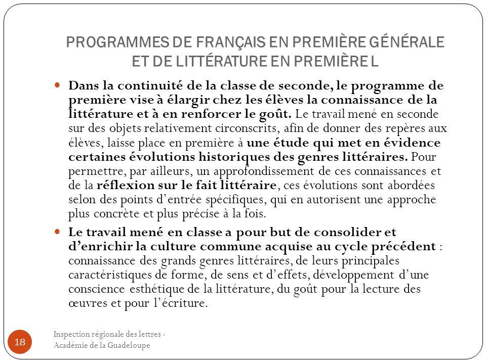 PROGRAMMES DE FRANÇAIS EN PREMIÈRE GÉNÉRALE ET DE LITTÉRATURE EN PREMIÈRE L Inspection régionale des lettres - Académie de la Guadeloupe 18 Dans la co