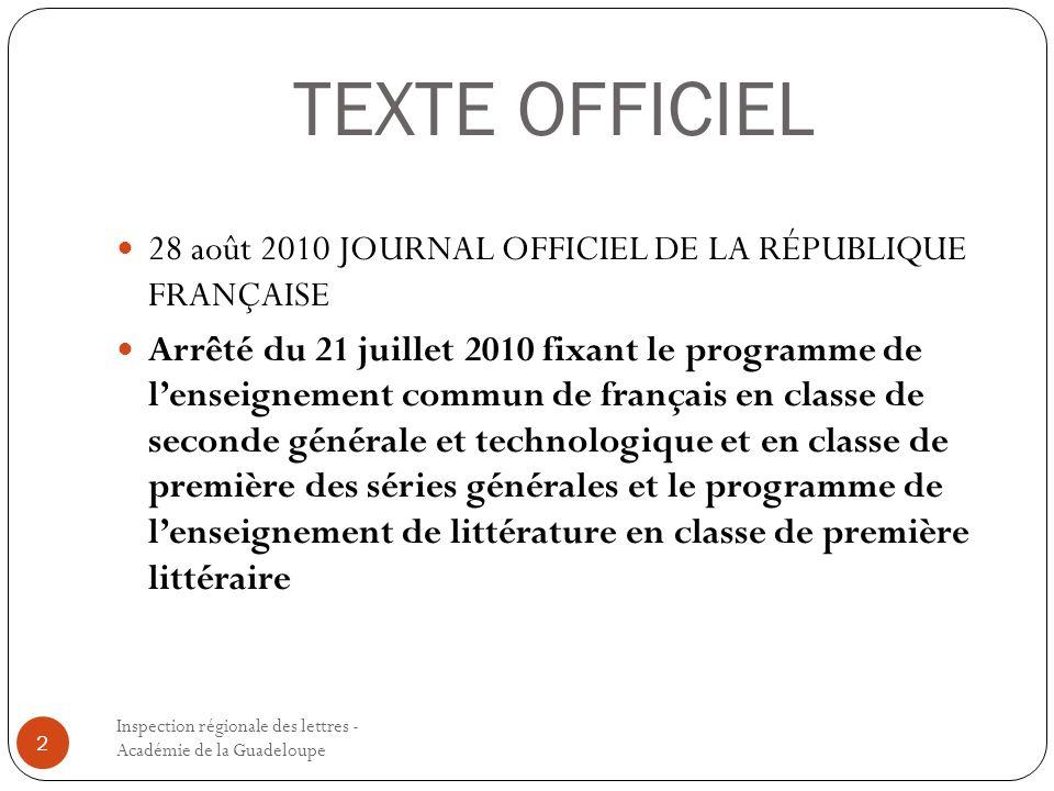 TEXTE OFFICIEL Inspection régionale des lettres - Académie de la Guadeloupe 2 28 août 2010 JOURNAL OFFICIEL DE LA RÉPUBLIQUE FRANÇAISE Arrêté du 21 ju