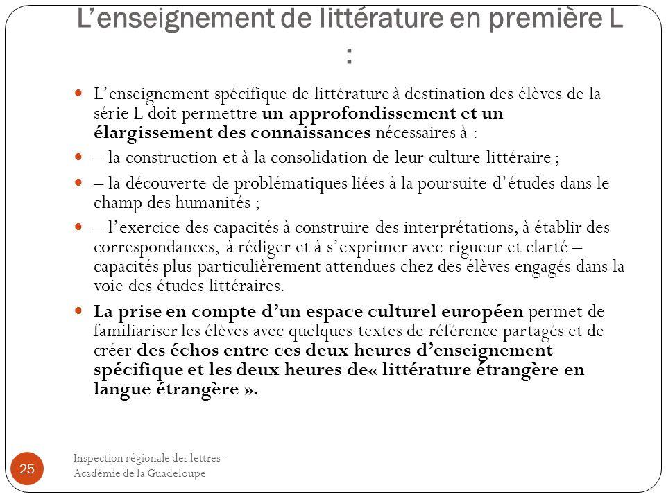 Lenseignement de littérature en première L : Inspection régionale des lettres - Académie de la Guadeloupe 25 Lenseignement spécifique de littérature à