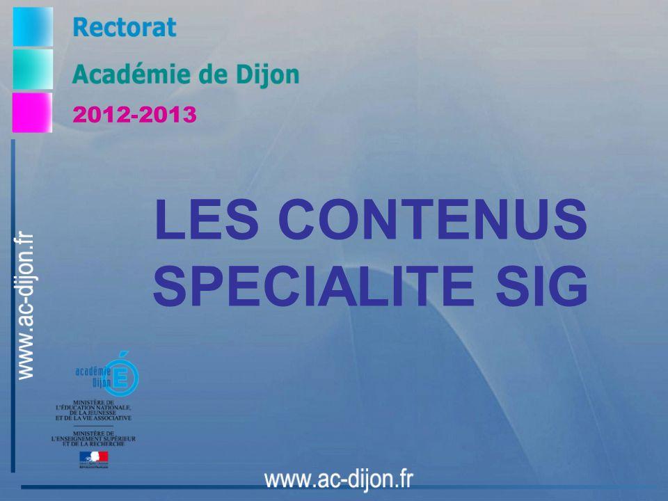 LES CONTENUS SPECIALITE SIG 2012-2013