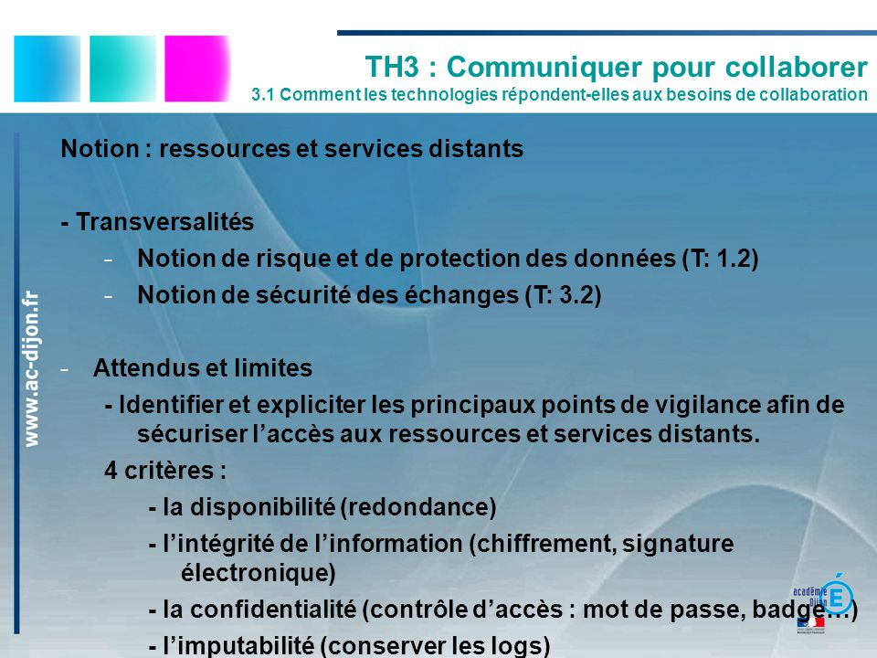Notion : ressources et services distants - Transversalités -Notion de risque et de protection des données (T: 1.2) -Notion de sécurité des échanges (T
