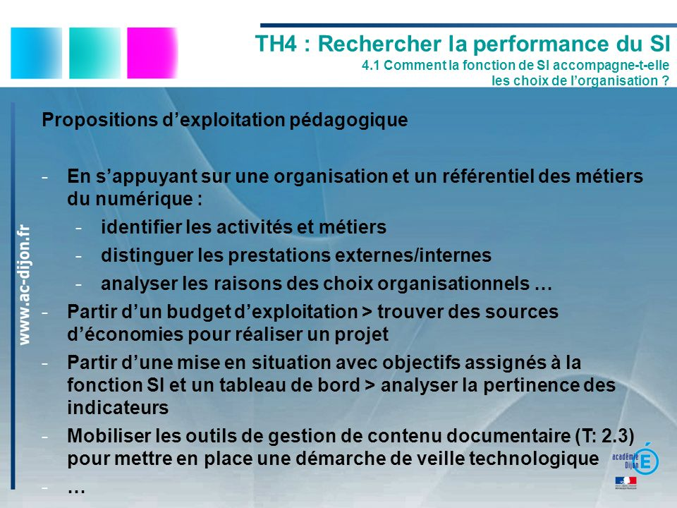 Propositions dexploitation pédagogique -En sappuyant sur une organisation et un référentiel des métiers du numérique : -identifier les activités et mé