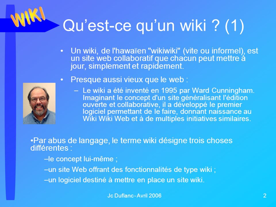 Jc Duflanc - Avril 2006 3 Quest-ce quun wiki .