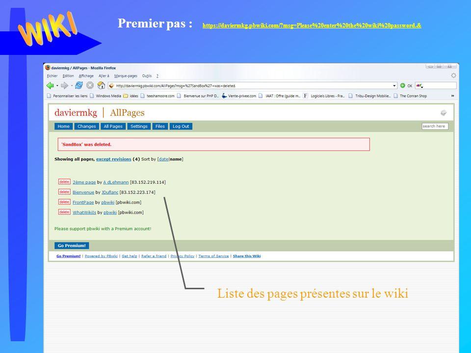 Jc Duflanc - Avril 2006 28 Liste des pages présentes sur le wiki Premier pas : https://daviermkg.pbwiki.com/ msg=Please%20enter%20the%20wiki%20password.& https://daviermkg.pbwiki.com/ msg=Please%20enter%20the%20wiki%20password.&