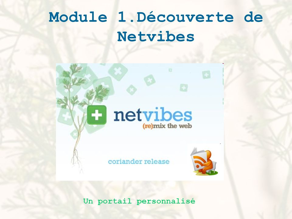 Un portail web personnel et personnalisable qui donne accès à une multitude de services.