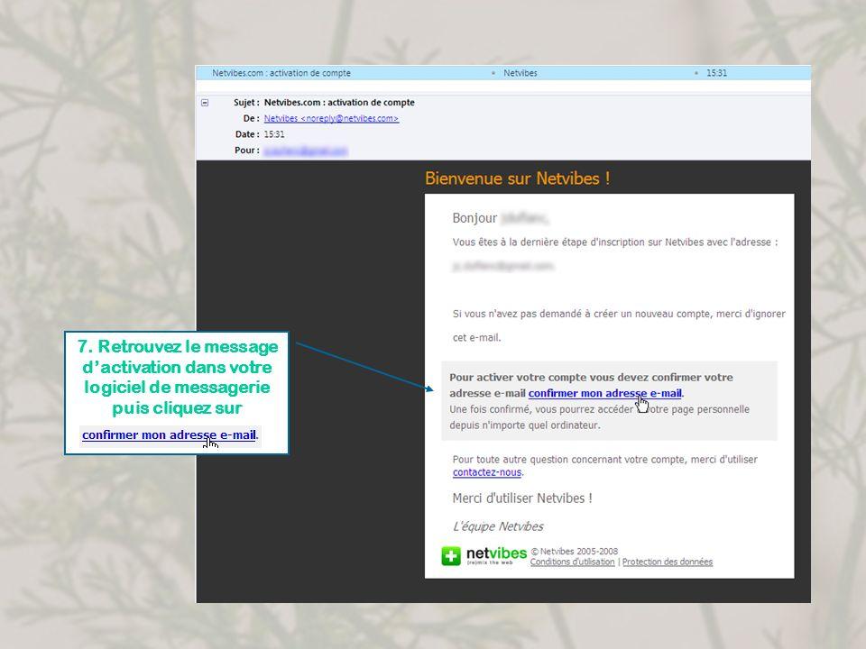 7. Retrouvez le message dactivation dans votre logiciel de messagerie puis cliquez sur