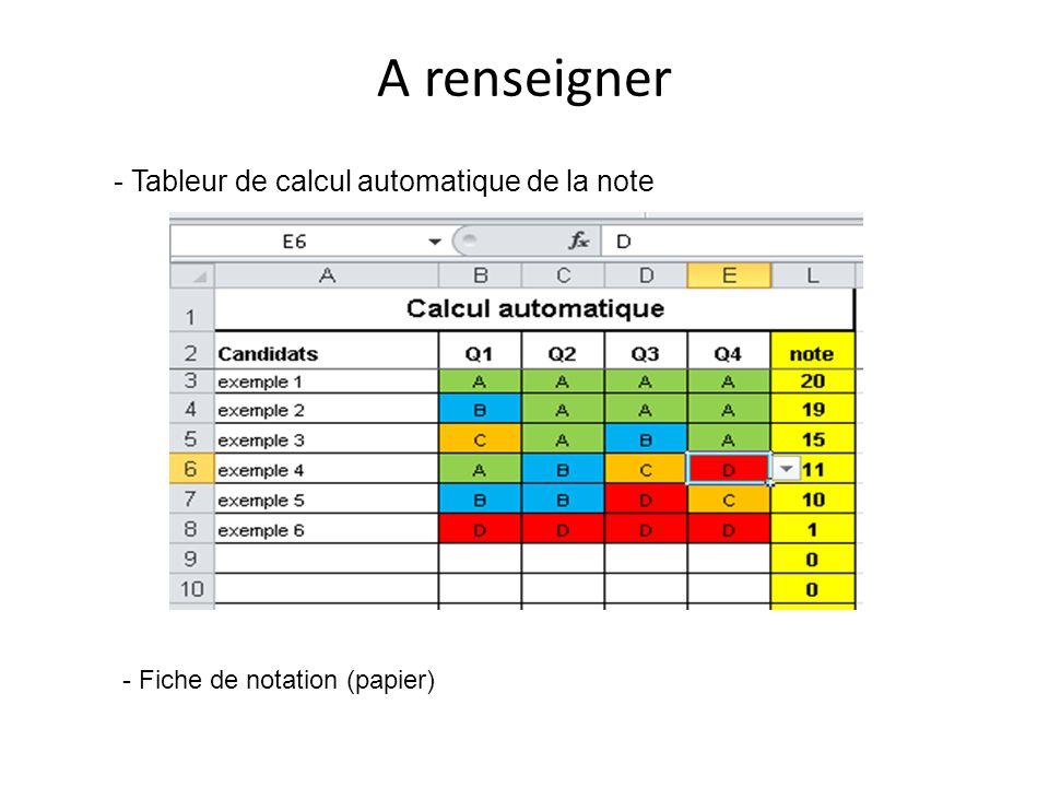 - Tableur de calcul automatique de la note A renseigner - Fiche de notation (papier)