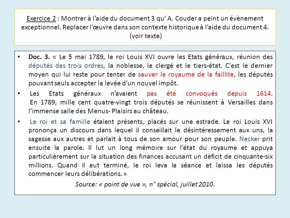 Exercice 2 : Montrer à laide du document 3 qu A. Couder a peint un évènement exceptionnel. Replacer lœuvre dans son contexte historique à laide du doc