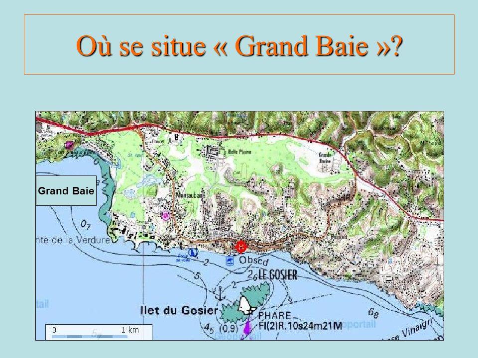 Où se situe « Grand Baie »? Grand Baie
