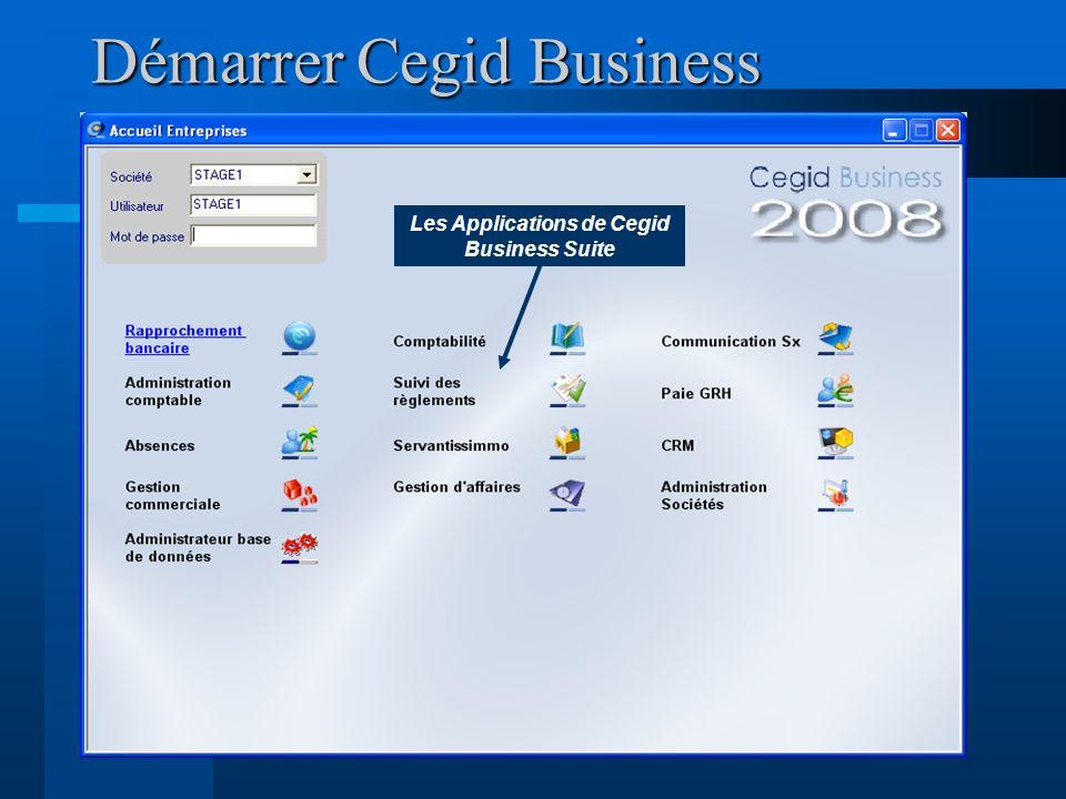 Les Applications de Cegid Business Suite Démarrer Cegid Business