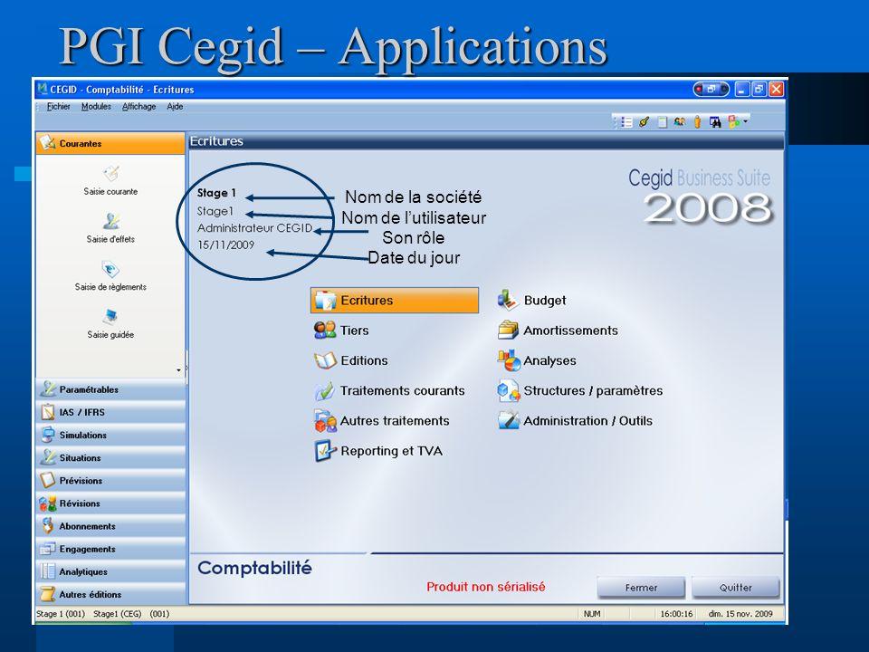 PGI Cegid – Applications Nom de la société Nom de lutilisateur Son rôle Date du jour