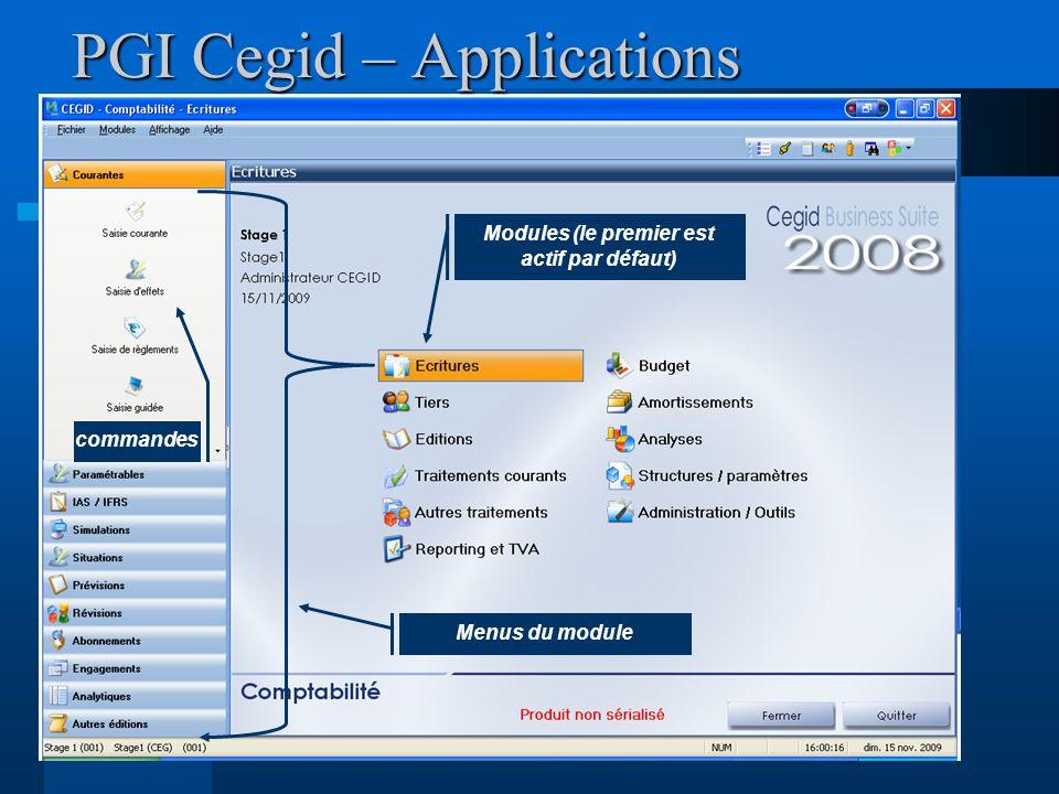 PGI Cegid – Applications Modules (le premier est actif par défaut) Menus du module commandes