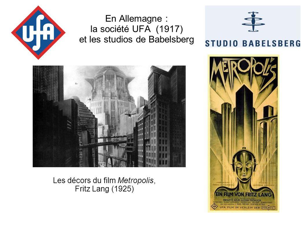 En Allemagne : la société UFA (1917) et les studios de Babelsberg Les décors du film Metropolis, Fritz Lang (1925)