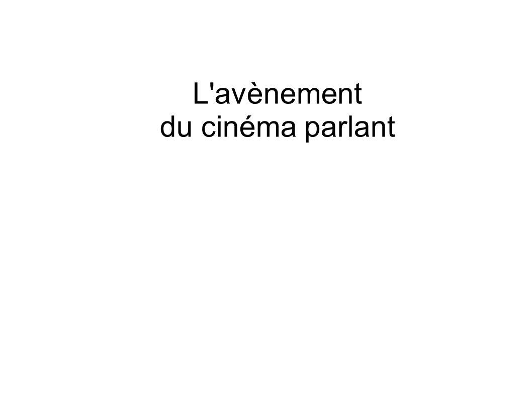 L'avènement du cinéma parlant