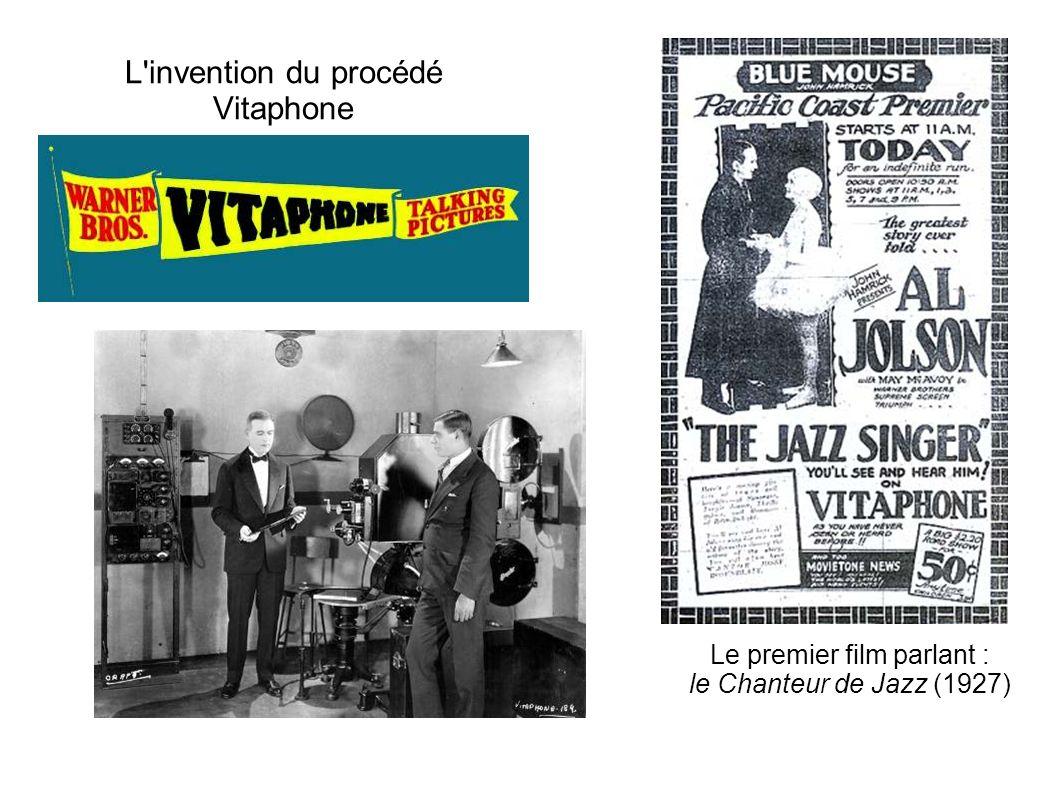 L'invention du procédé Vitaphone Le premier film parlant : le Chanteur de Jazz (1927)