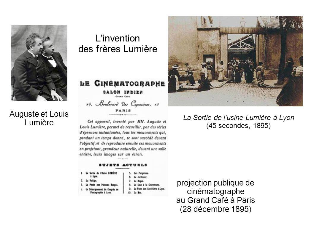 L'invention des frères Lumière Auguste et Louis Lumière projection publique de cinématographe au Grand Café à Paris (28 décembre 1895) La Sortie de l'