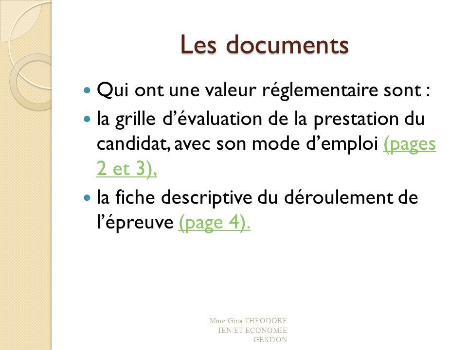 Les documents Qui ont une valeur réglementaire sont : la grille dévaluation de la prestation du candidat, avec son mode demploi (pages 2 et 3),(pages