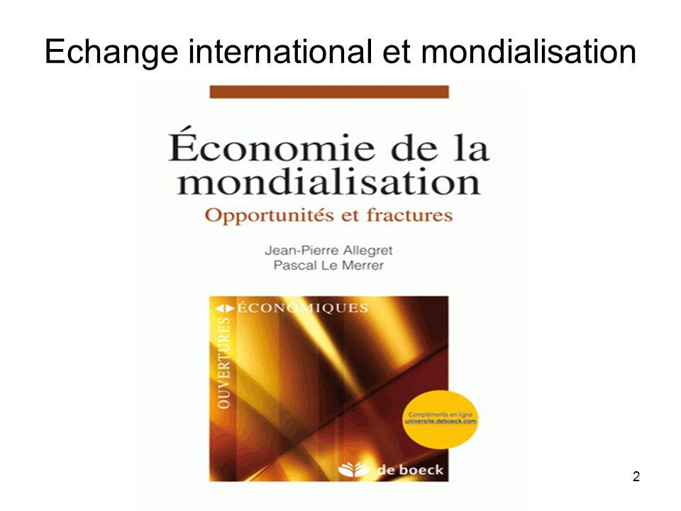 2 Echange international et mondialisation