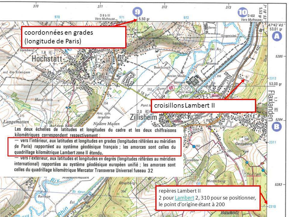 coordonnées en grades (longitude de Paris) croisillons Lambert II repères Lambert II 2 pour Lambert 2, 310 pour se positionner, le point dorigine étan