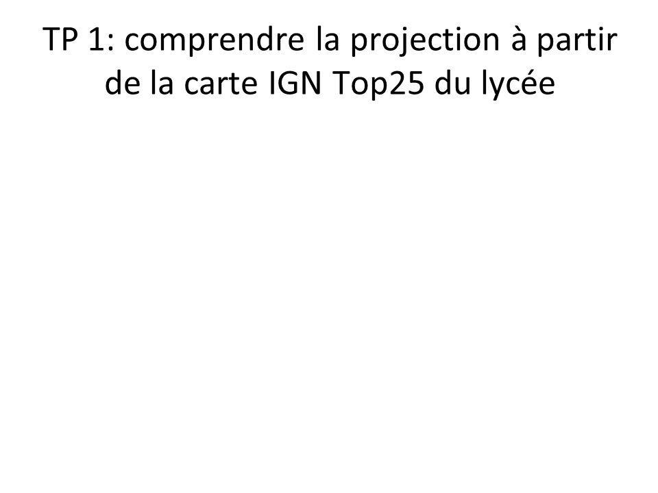 TP 1: comprendre la projection à partir de la carte IGN Top25 du lycée