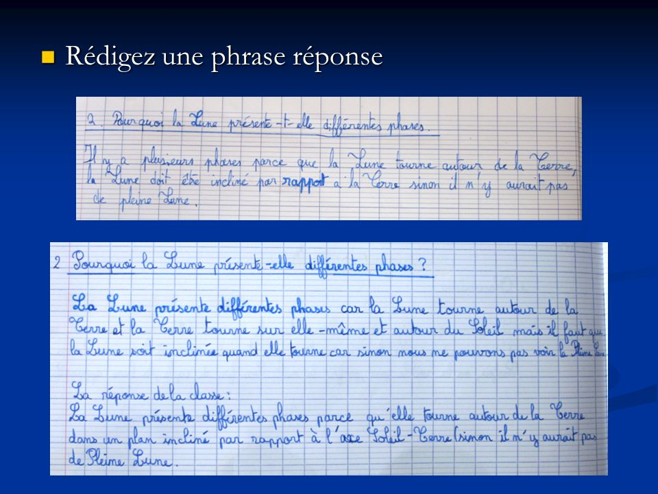 Rédigez une phrase réponse Rédigez une phrase réponse