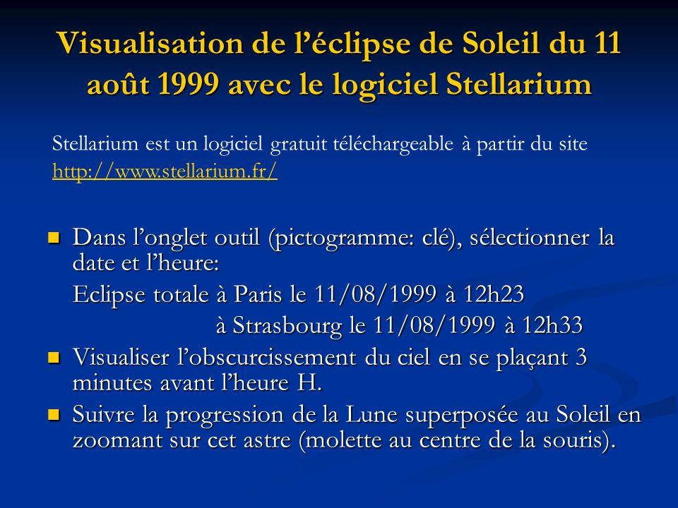 Visualisation de léclipse de Soleil du 11 août 1999 avec le logiciel Stellarium Dans longlet outil (pictogramme: clé), sélectionner la date et lheure: