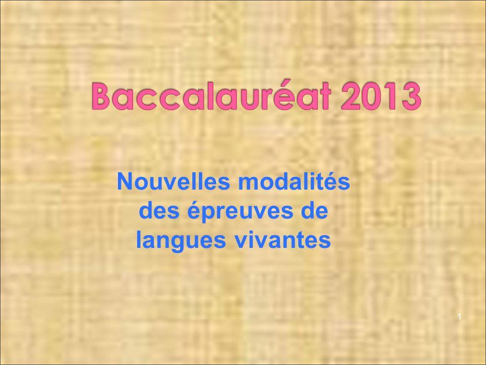 1 Nouvelles modalités des épreuves de langues vivantes