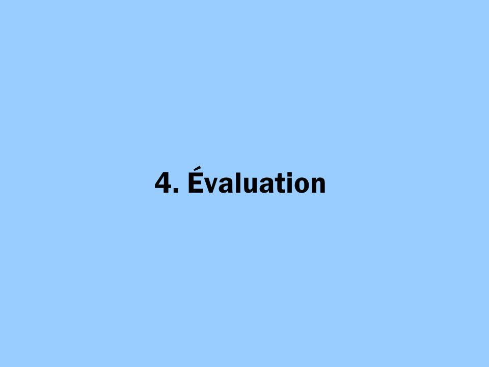 4. Évaluation