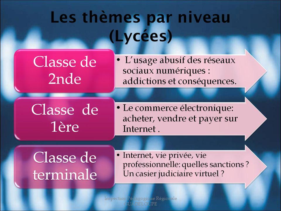 Les thèmes par niveau (Lycées) Inspection Pédagogique Régionale GUADELOUPE 7